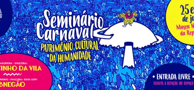 06-25 Carnaval Patrimônio Cultural da Humanidade Seminar