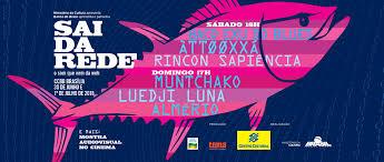 06-30 Sai da Rede Festival | The Guide