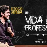 "Stand Up Comedy ""Vida de Professor"" with Diogo Almeida"