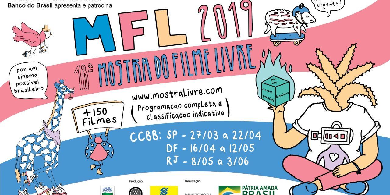 18ª MOSTRA DO FILME LIVRE (Free Film Festival) at CCBB