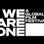 We Are One film festival brings movies from the world's most illustrious festivals, for free, on Youtube.