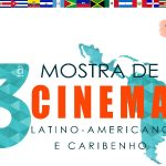 Third Latin American and Caribbean Cinema showcase.