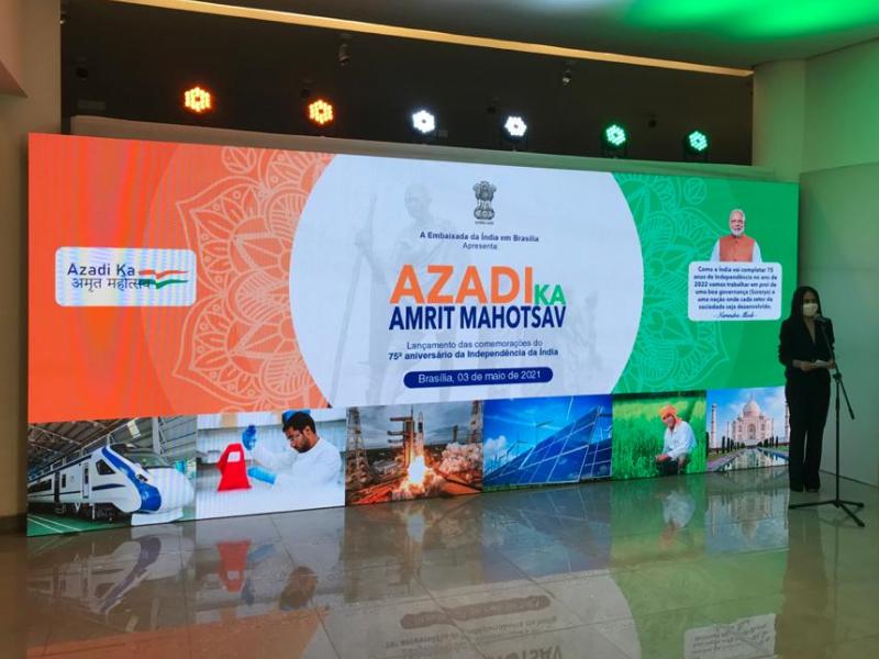 Embassy of índia celebrates the launch in Brazil of AZADI KA AMRIT MAHOTSAV